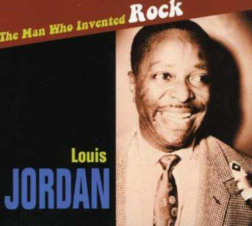 CD : Louis Jordan - The Man Who Invented Rock (CD)
