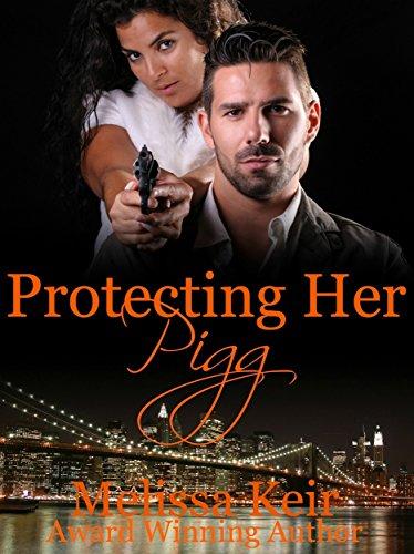 Protecting Her Pigg: A Pigg Detective Agency Novella: 2