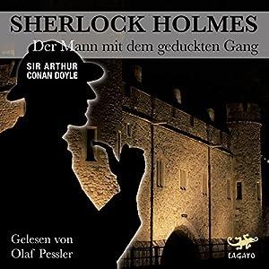 Der Mann mit dem geduckten Gang (Sherlock Holmes) Hörbuch