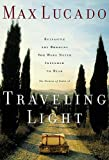 Traveling Light: Releasing the Burdens You Were Never Intended to Bear, Books Central