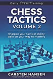 Chess Tactics - Volume 2: Sharpen your tactical