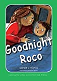 img - for Goodnight Roco: Exploring the Outdoor Environment in the Foundation Phase book / textbook / text book