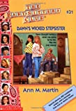 Dawn's Wicked Stepsister (Baby-Sitters Club, 31)