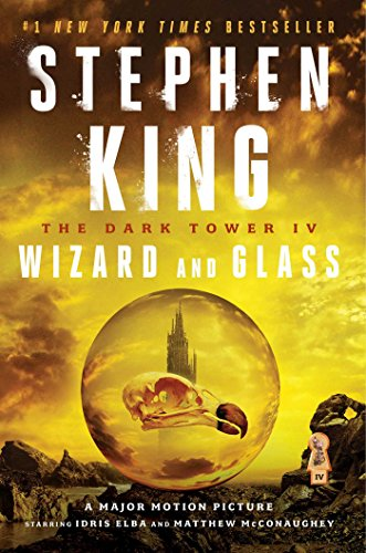 (The Dark Tower IV: Wizard and Glass)