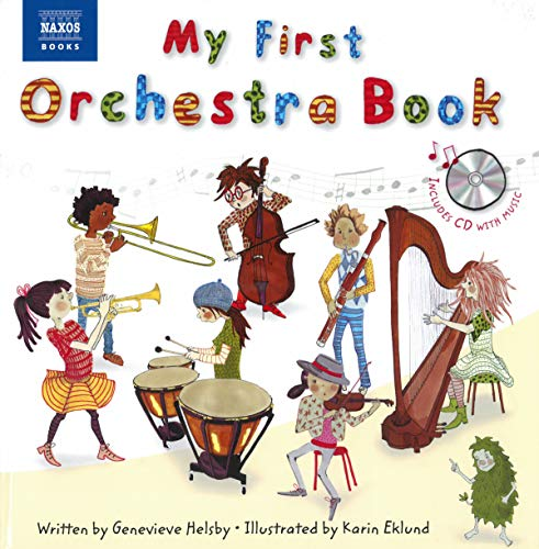 My First Orchestra Book: Book & CD (Naxos My First... Series)
