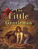 The Little Gentleman, Philippa Pearce, 0060731605