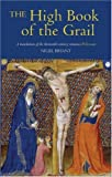 The High Book of the Grail: A translation of the thirteenth-century romance of Perlesvaus (0)