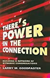 There's Power in the Connection, Larry M. Goodpaster, 068764979X