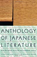 Anthology Of Japanese Literature: From The