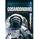COSMÓDROMO (Spanish Edition)