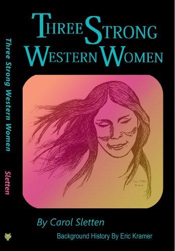 Three Strong Western Women
