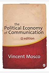 The Political Economy of Communication by Vincent Mosco (2009-05-07) Paperback