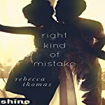Right Kind of Mistake: Books One and Two | Rebecca Thomas