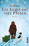 Ein Engel auf vier Pfoten: Roman