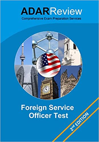 Foreign Service Officer Test (FSOT): Complete Study Guide to the