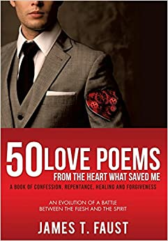 Book 50 LOVE POEMS FROM THE HEART WHAT SAVED ME