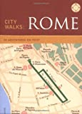 City Walks: Rome: 50 Adventures on Foot by Martha Fay front cover
