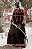 The Forlorn Hittite, Ponk Vonsydow, 1489545247