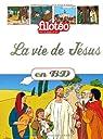 Les Chercheurs de Dieu, Tome 20 : La vie de Jésus par Jeancourt