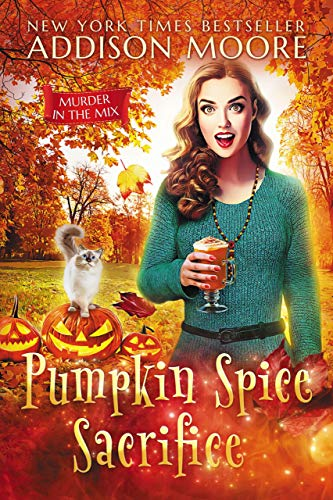 Pumpkin Spice Sacrifice (MURDER IN THE MIX Book 3)