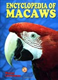 The Encyclopedia of Macaws