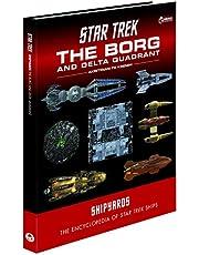 Star Trek Shipyards: The Borg and the Delta Quadrant Vol. 1 - Akritirian to Kren im: The Encyclopedia of Starfleet Ships