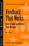 Feedback That Works, Sloan Weitzel, 1932973710