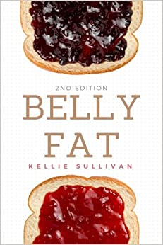 Book Belly Fat: 50 Easy Tips To Lose Belly Fat The Natural Way And Keep It Off For Good!