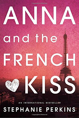 Anna and the French Kiss (Paperback)