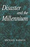 Image of Disaster and the Millennium