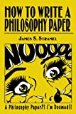 How to Write a Philosophy Paper, James S. Stramel, 0819197785