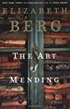 The Art of Mending, Elizabeth Berg, 1400061598