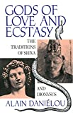 Gods of Love and Ecstasy, Alain Daniélou, 0892813741
