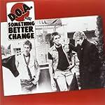 Something Better Change (30th Anniver...