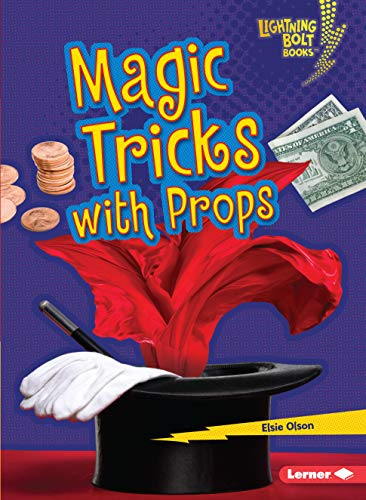 Magic Tricks with Props (Lightning Bolt Books ® ― Magic Tricks)