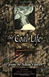 The Coal Life, Adam Vines, 1557289808