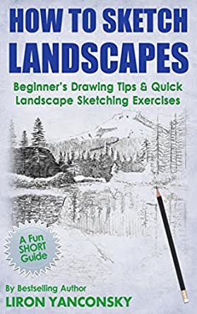 landscape landscapes drawing quick sketching sketch beginner amazon exercises pdf tip liron yanconsky books kindle beginners unlimited read