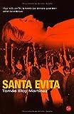 Santa Evita/ Saint Evita (Narrativa (Punto de Lectura)) (Spanish Edition)