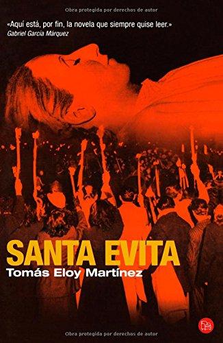 Santa Evita/ Saint Evita (Narrativa (Punto de Lectura)) (Spanish Edition) by Brand: Punto De Lectura