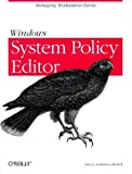 Windows System Policy Editor, Stacey Anderson-Redick, 1565926498