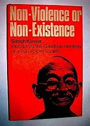 NON-VIOLENCE OR NON-EXISTENCE