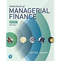 Principles of Managerial Finance, Brief (8th Edition) (What's New in Finance)