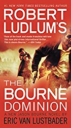 Robert Ludlum's (TM) The Bourne Dominion (Jason Bourne series Book 9)
