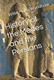 History of the Medes and the Persians (The Tribes of Iran Series)