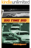 Big Time Bid - A Racing Story (na)