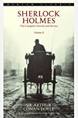 Sherlock Holmes: The Complete Novels and Stories Volume II (Sherlock Holmes The Complete Novels and Stories Book 2) Kindle Edition