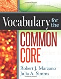 Vocabulary for the Common Core 1st Edition