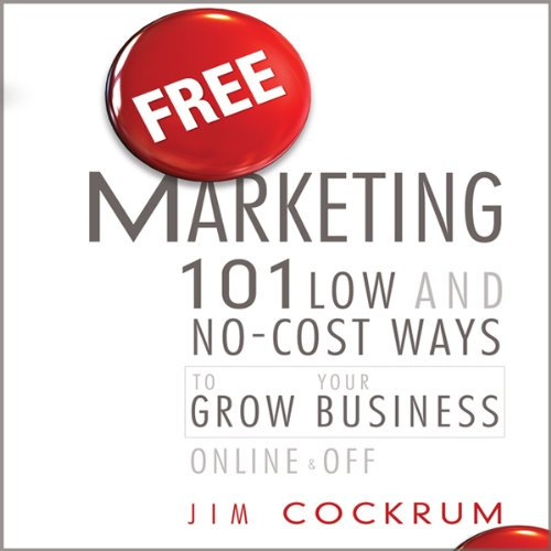 Free Marketing 101 Low And No Cost Ways To Grow Your Business Online And Off Buy Online In Canada Missing Category Value Products In Canada See Prices Reviews And Free