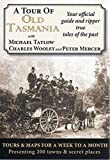 img - for A Tour of Old Tasmania book / textbook / text book