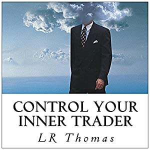 Control Your Inner Trader Audiobook